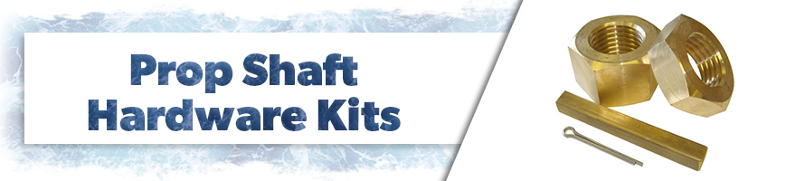 Prop Shaft Hardware Kits
