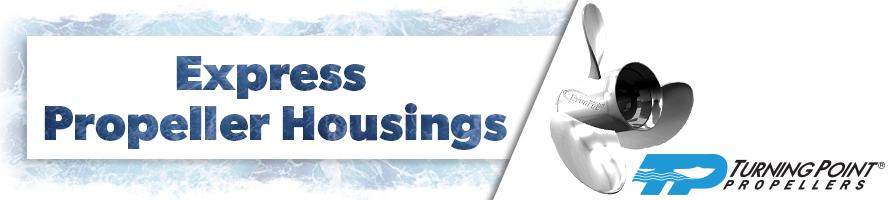 Turning Point Express Propeller Housings